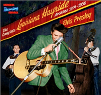 Elvis The Complete Louisiana Hayride Archives